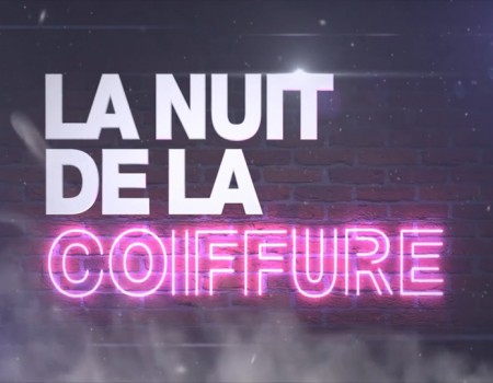 La Nuit de la Coiffure 2017